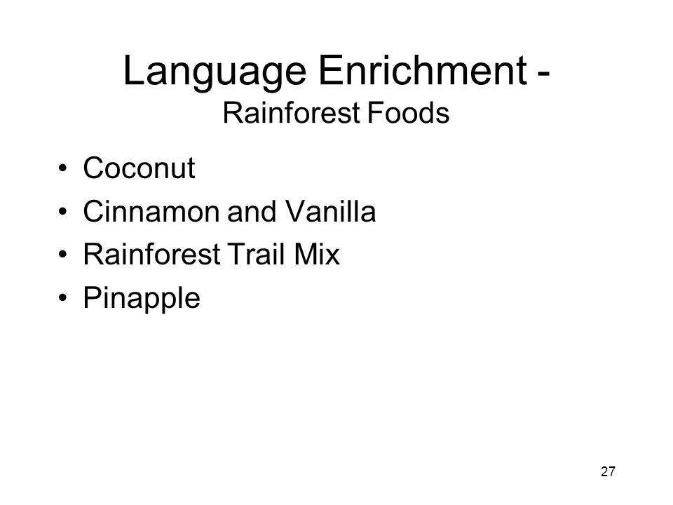 27 Language Enrichment - Rainforest Foods Coconut Cinnamon and Vanilla Rainforest Trail Mix Pinapple
