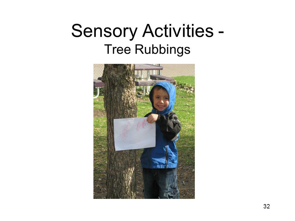 32 Sensory Activities - Tree Rubbings