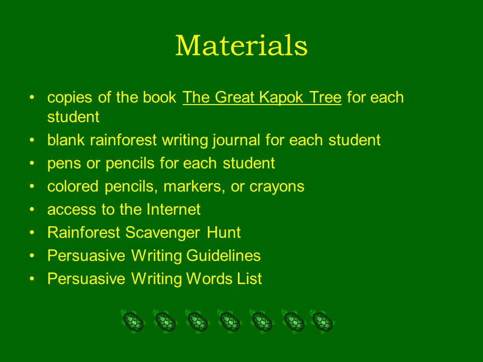 Materials copies of the book The Great Kapok Tree for each student blank rainforest writing journal for each student pens or pencils for each student
