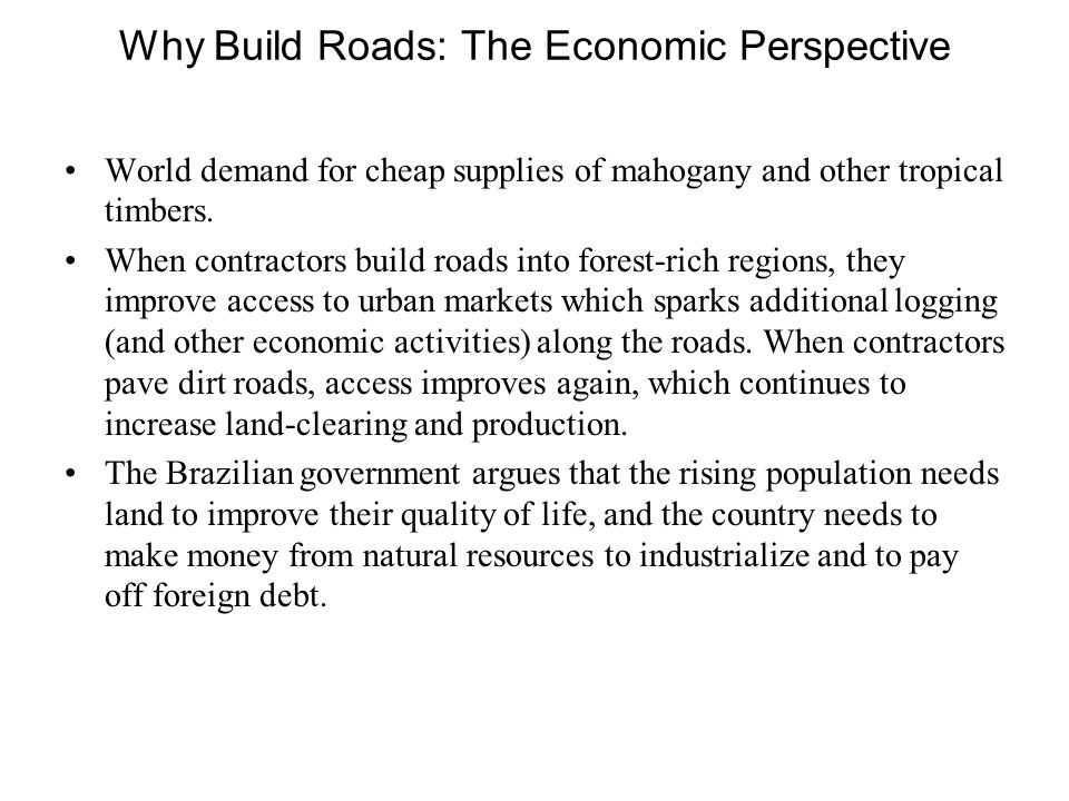 In 2000, the Brazilian government introduced a development plan which aims to create roads, railways, waterways and hydroelectric dams in the Brazilia