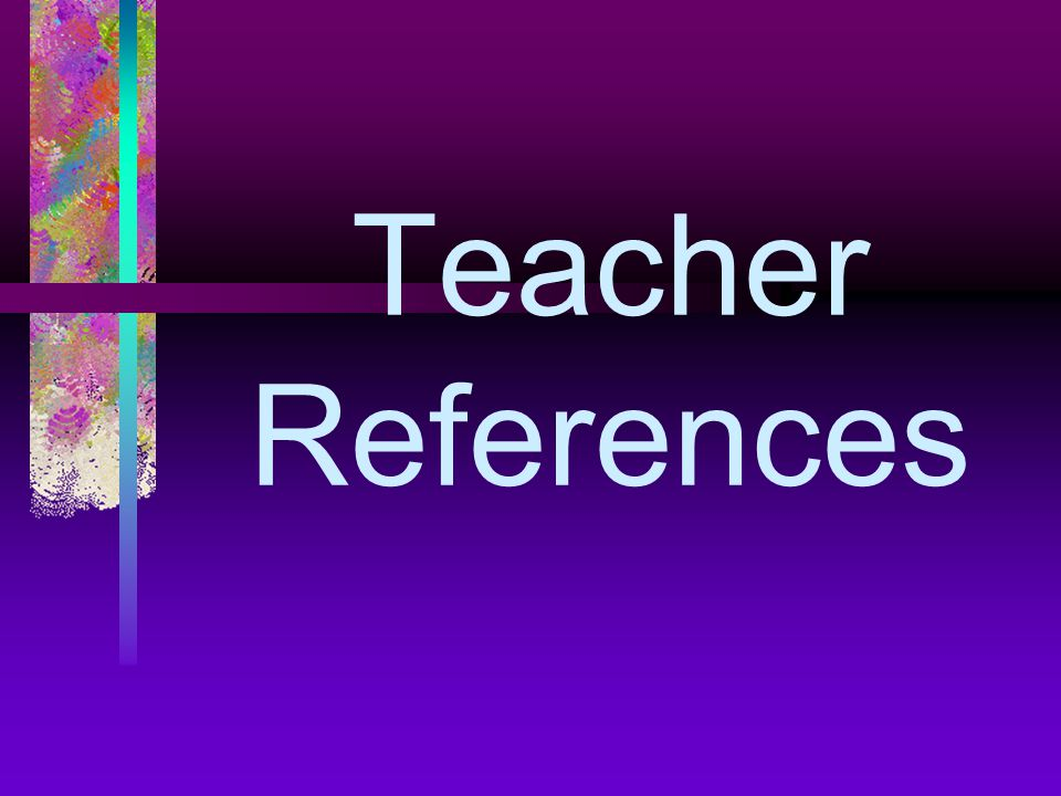 Teacher References