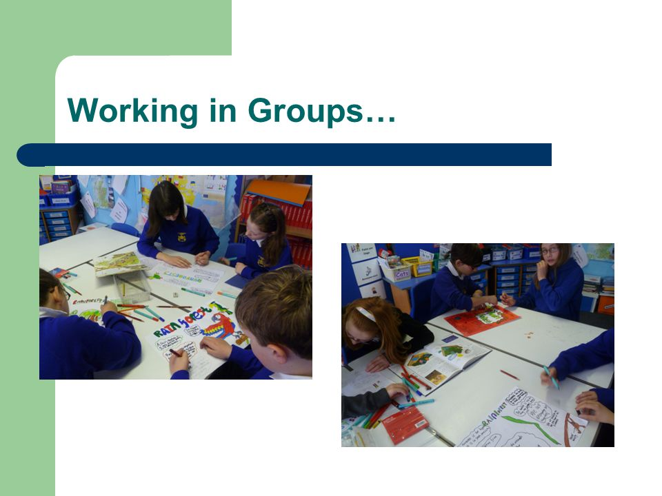 Working in Groups…