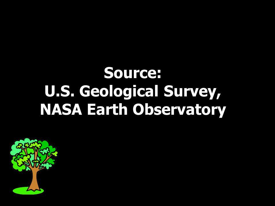 Source: U.S. Geological Survey, NASA Earth Observatory