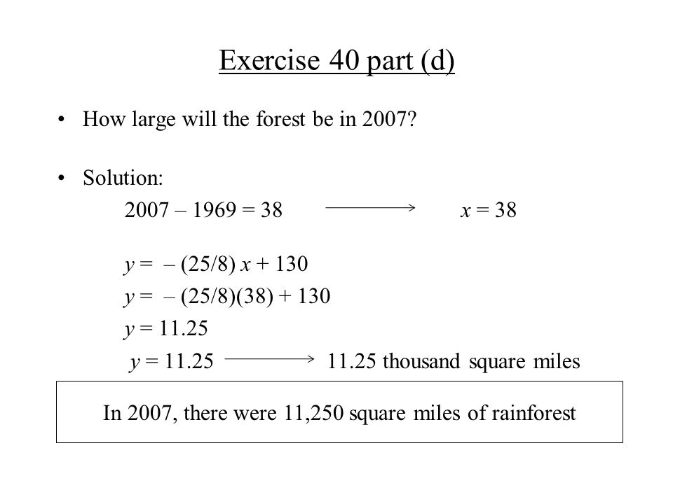 Exercise 40 part (d) How large will the forest be in 2007.