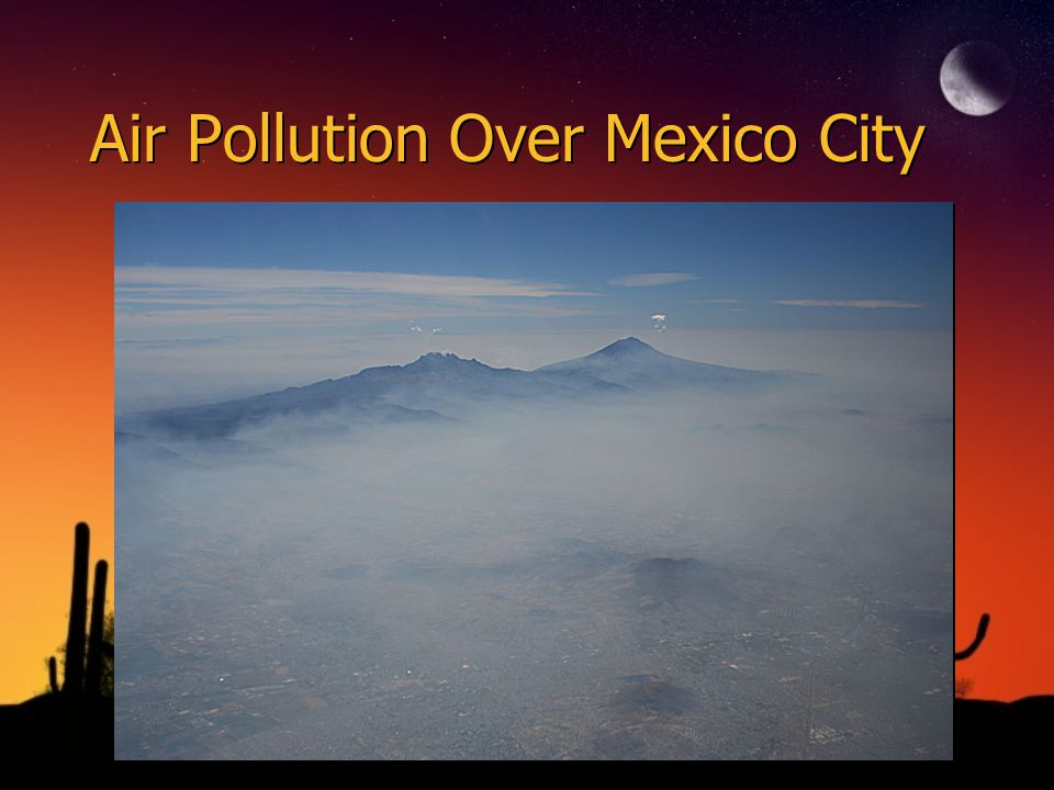 Air Pollution Over Mexico City