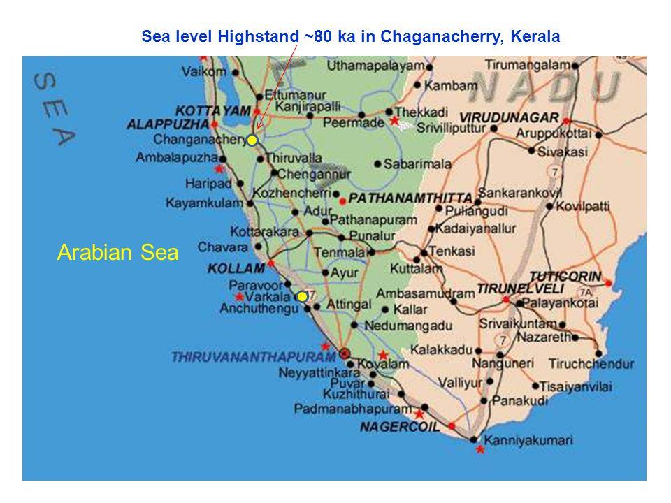 Arabian Sea Sea level Highstand ~80 ka in Chaganacherry, Kerala