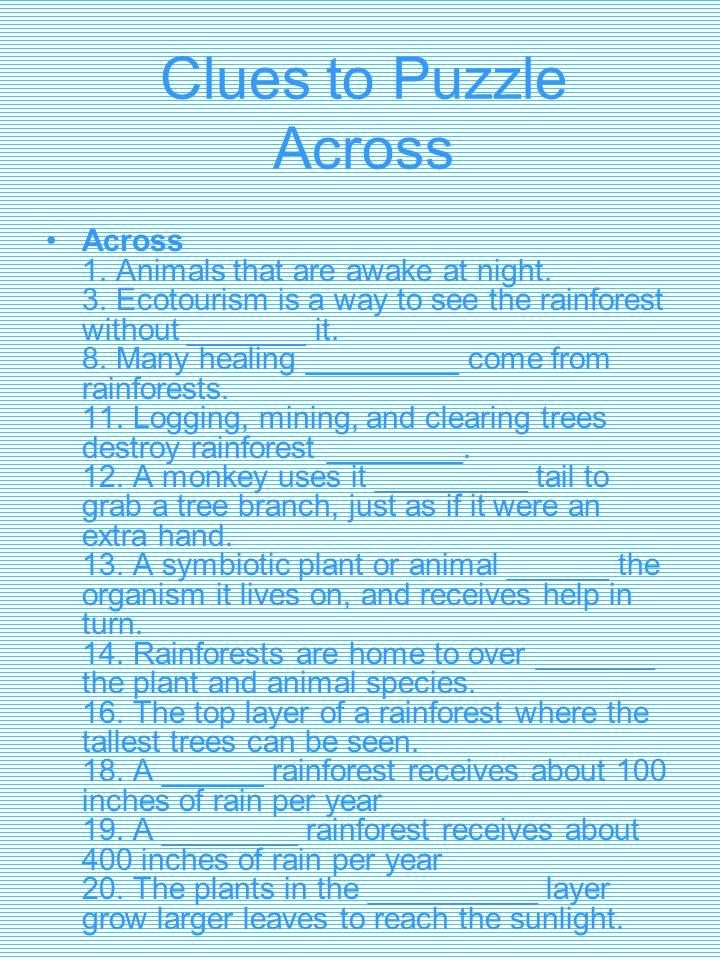 Clues to Puzzle Across Across 1.Animals that are awake at night.