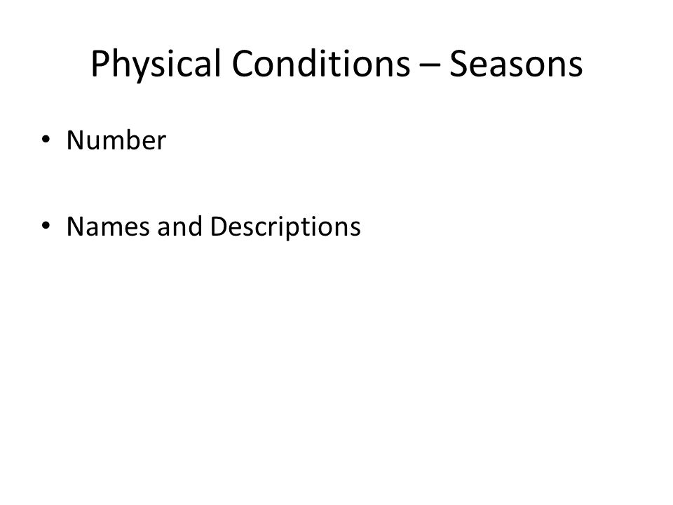 Physical Conditions – Seasons Number Names and Descriptions
