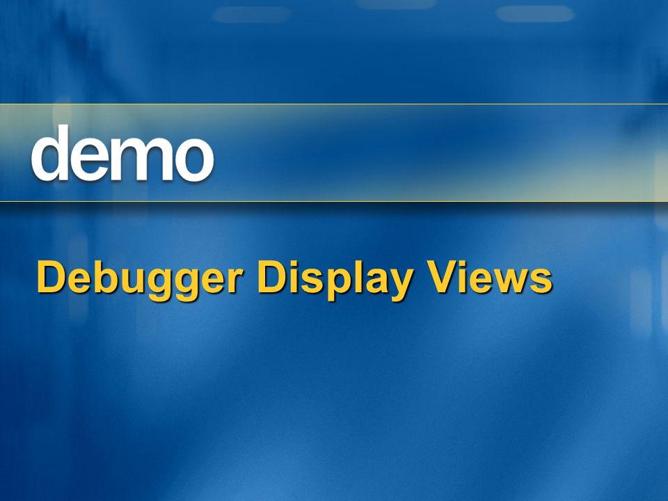 Debugger Display Views