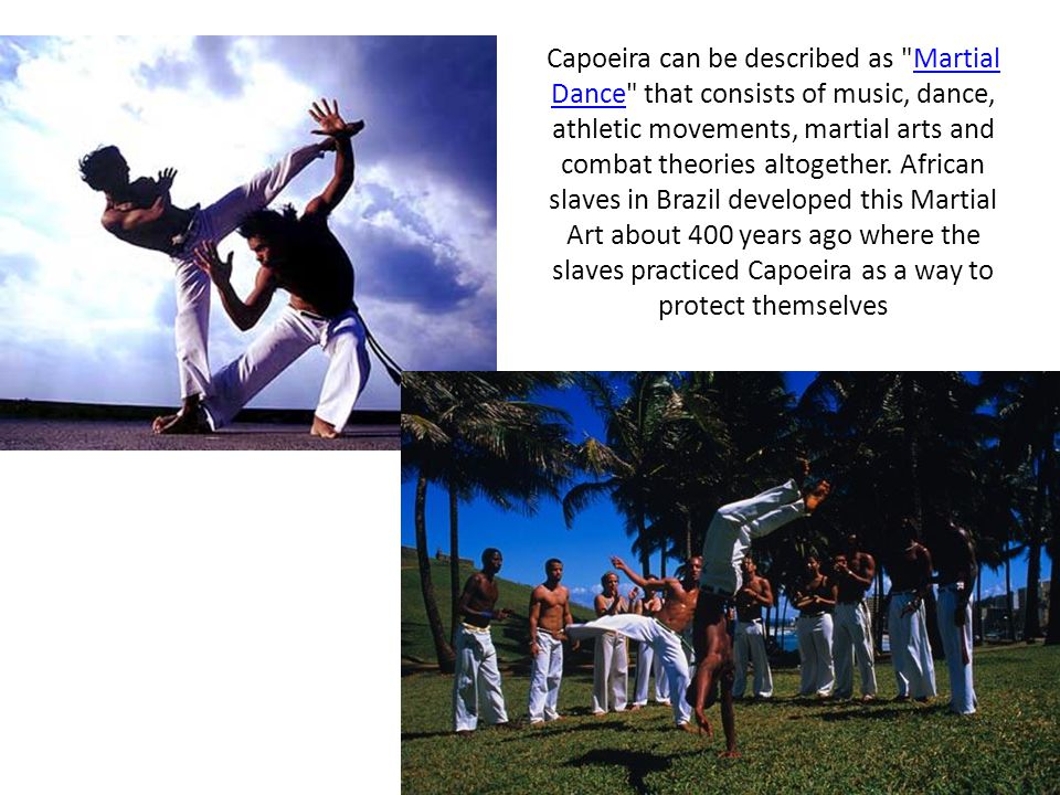 Capoeira can be described as