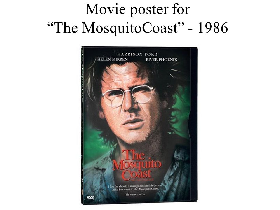 Movie poster for The MosquitoCoast - 1986