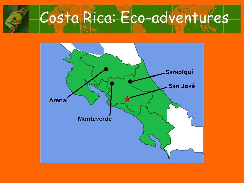 Costa Rica: Eco-adventures Arenal San José Sarapiquí Monteverde