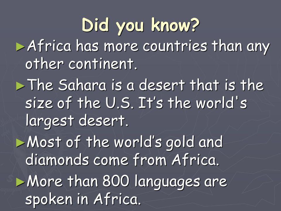 Africa's Landforms ► Africa is located between the Atlantic Ocean and the Indian Ocean.