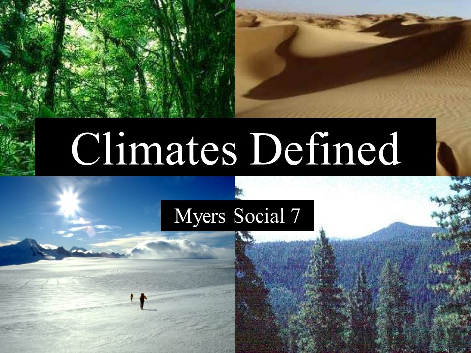 Find this climate Middle Latitude Wet winters - moderately wet summers Cold winter - Cool summer