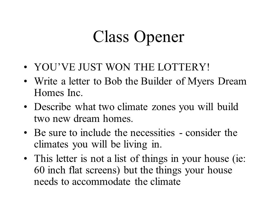 Class Opener YOU'VE JUST WON THE LOTTERY.