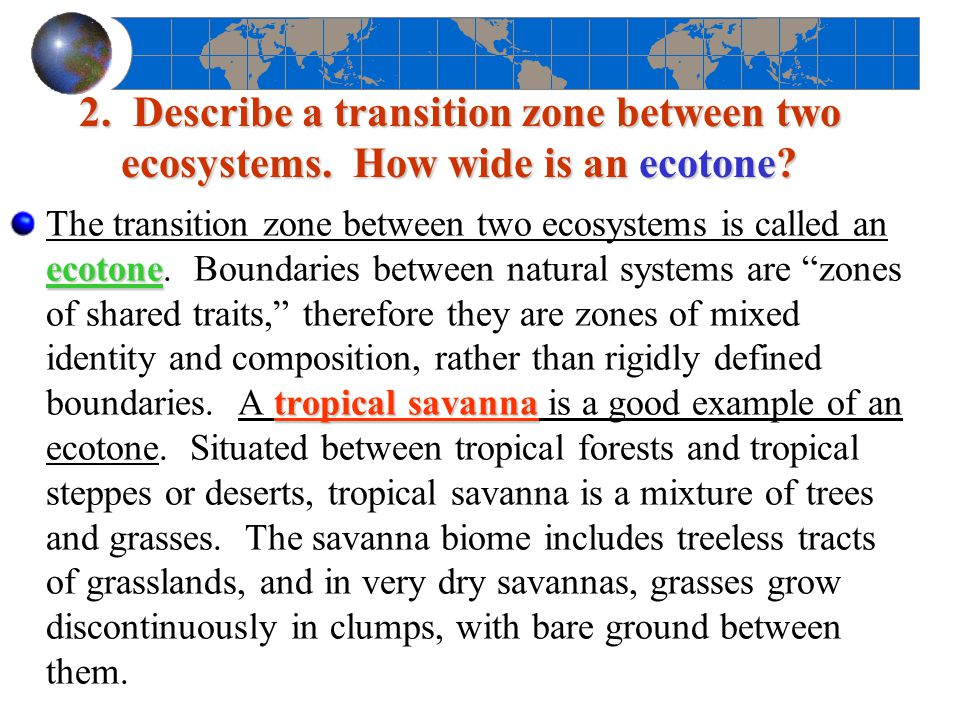 3.Define biome. What is the basis of the designation.