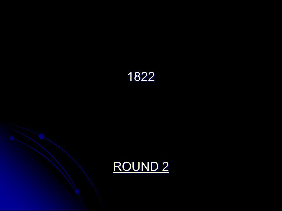 1822 ROUND 2 ROUND 2