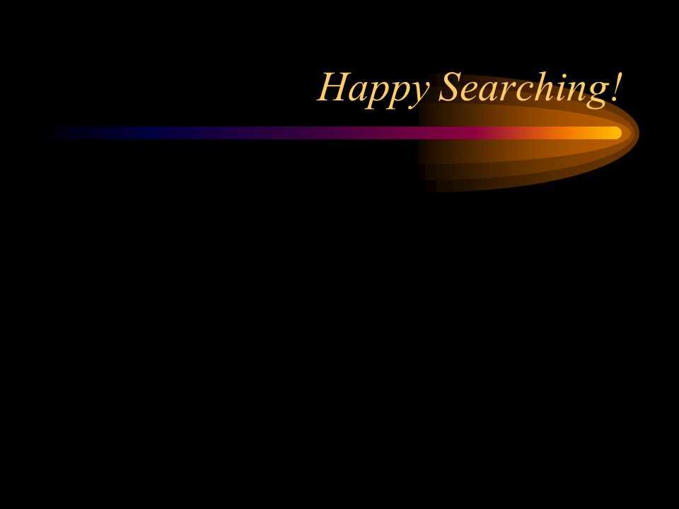 Happy Searching!