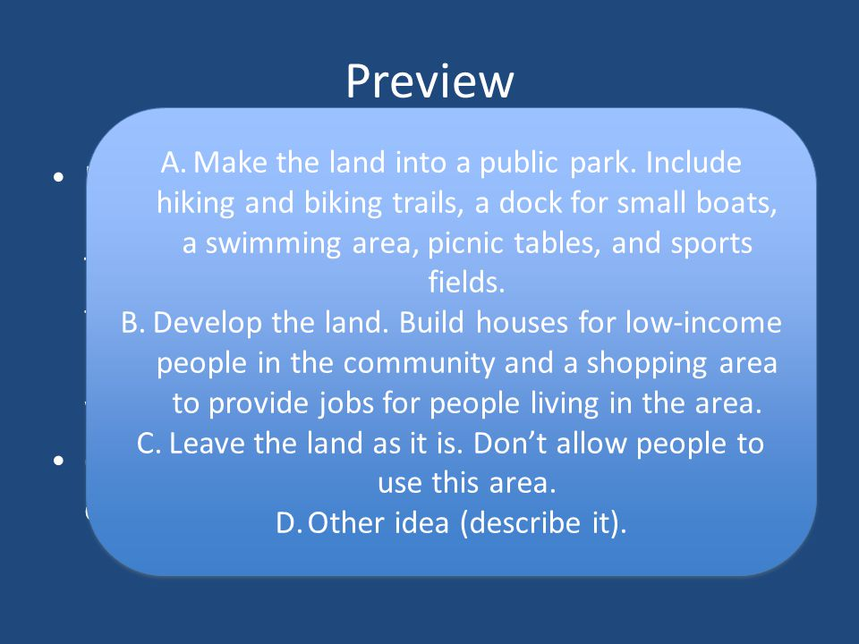 Preview Imagine that your community has recently been given several square miles of new land.