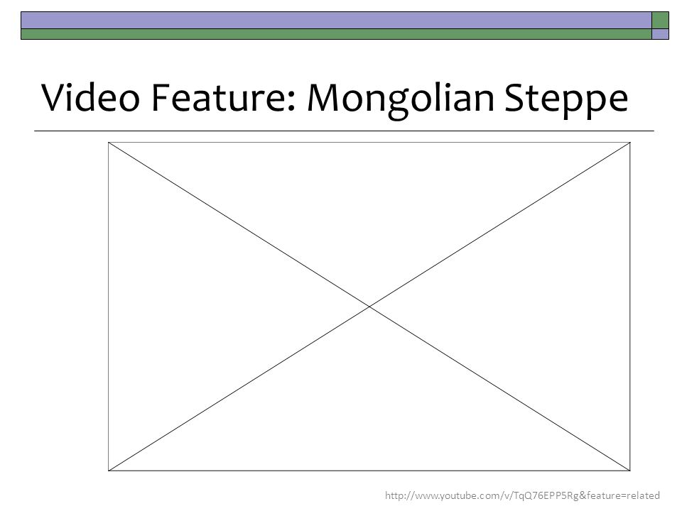 Video Feature: Mongolian Steppe http://www.youtube.com/v/TqQ76EPP5Rg&feature=related