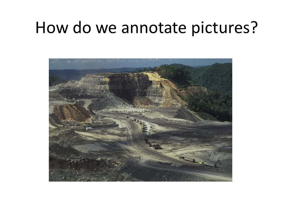 How do we annotate pictures?