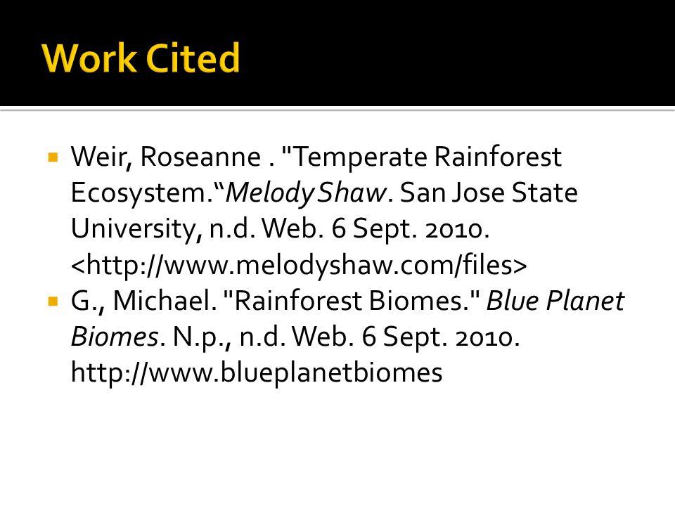  Weir, Roseanne. Temperate Rainforest Ecosystem. Melody Shaw.
