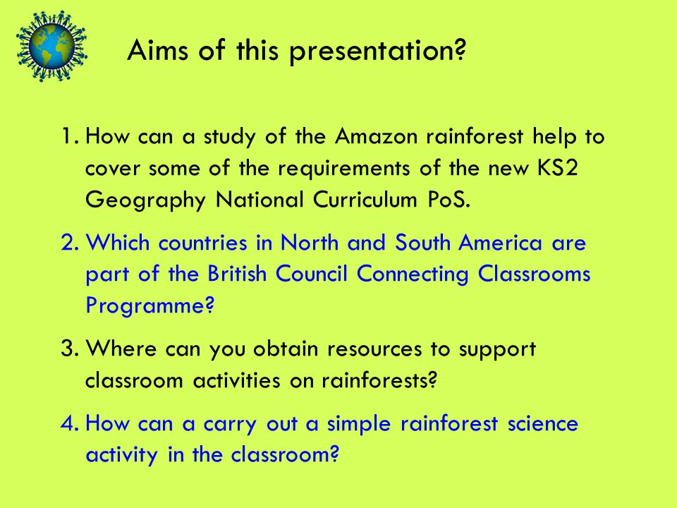 Geography KS2 PoS 'Pupils should extend their knowledge and understanding beyond the local area and the UK to include Europe, North and South America'.