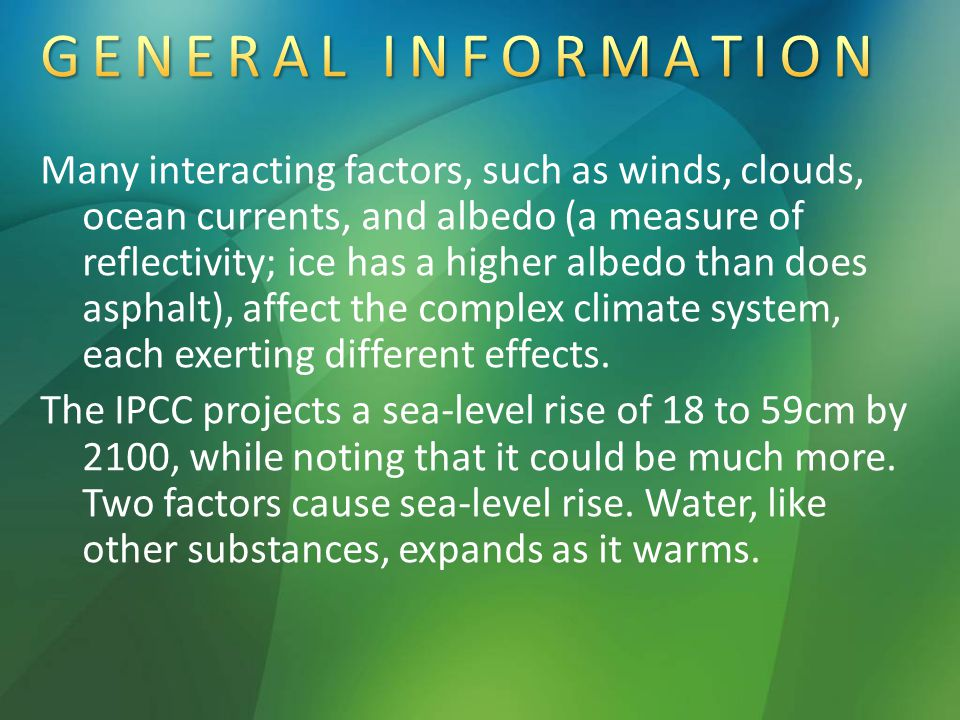 Many interacting factors, such as winds, clouds, ocean currents, and albedo (a measure of reflectivity; ice has a higher albedo than does asphalt), affect the complex climate system, each exerting different effects.