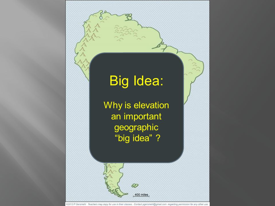 Big Idea: Why is elevation an important geographic big idea ?