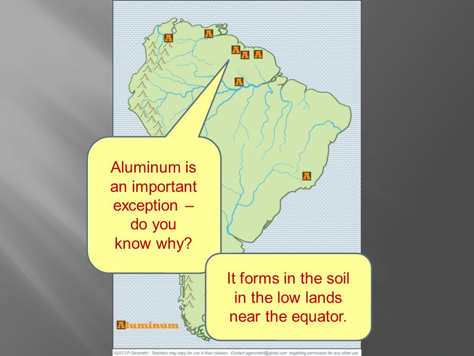 Aluminum is an important exception – do you know why.