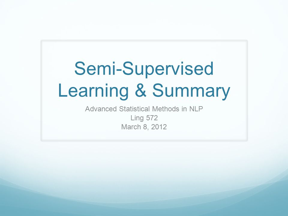 Solution Semi-supervised learning: General idea: Use a small amount of labeled training data Augment with large amount of unlabeled training data Use information in unlabeled data to improve models Many different semi-supervised machine learners Variants of supervised techniques: Semi-supervised SVMs, CRFs, etc Bootstrapping approaches Yarowsky's method, self-training, co-training 12