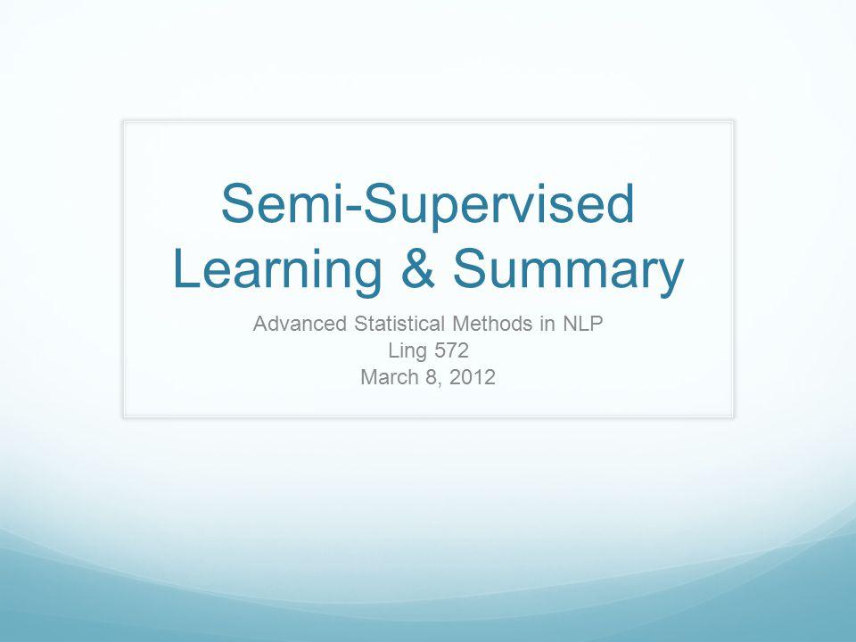 Roadmap Semi-supervised learning: Motivation & perspective Yarowsky's model Co-training Summary 2