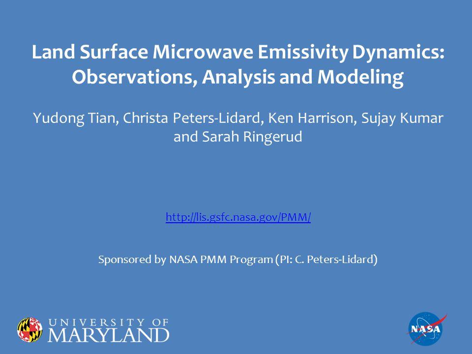 22 Where to go from here: 1.Model improvement: Quantitative: parameter tuning Qualitative: desert, snow, mountains 2.Improved model can help: -- Surface variable retrieval (e.g., soil moisture) -- Atmospheric retrieval (e.g., precipitation) -- Radiance-based data assimilation 3.