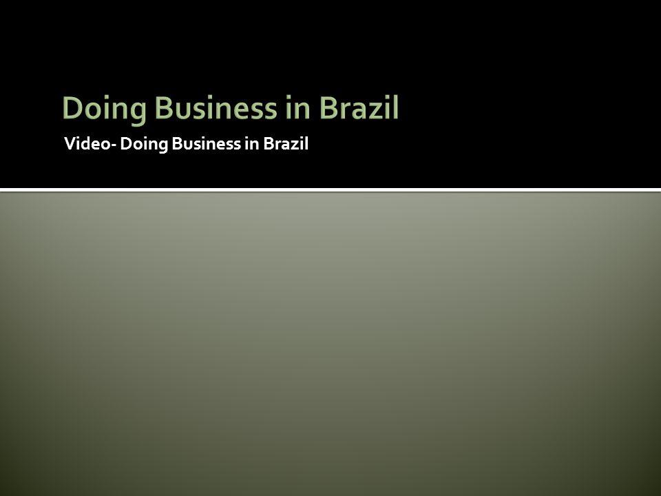 Video- Doing Business in Brazil