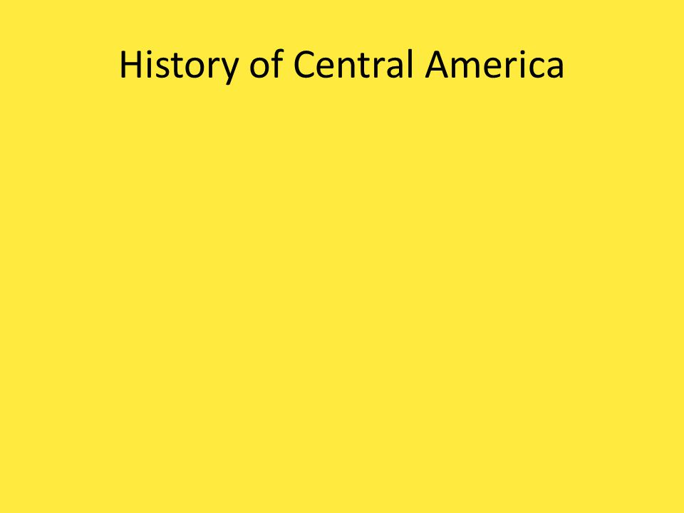 History of Central America Conquered and Colonized by Europeans (Spanish mostly) – Exception: Haiti (French) Main Language in Central America = Spanish The Spanish Language links Central America together creating a cultural region.