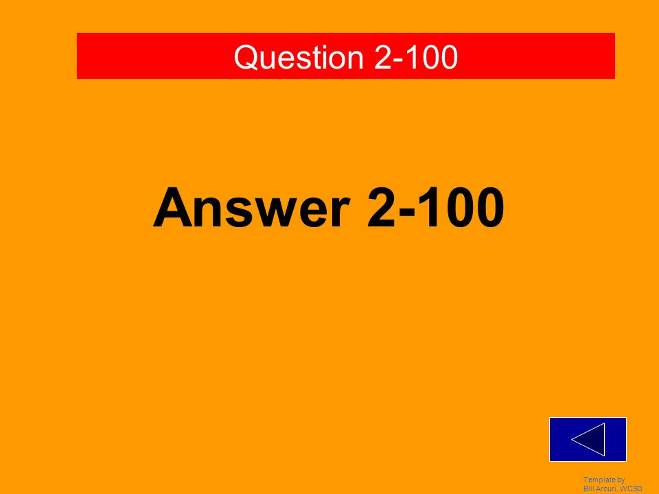 Template by Bill Arcuri, WCSD Answer 1-500 Question 1-500