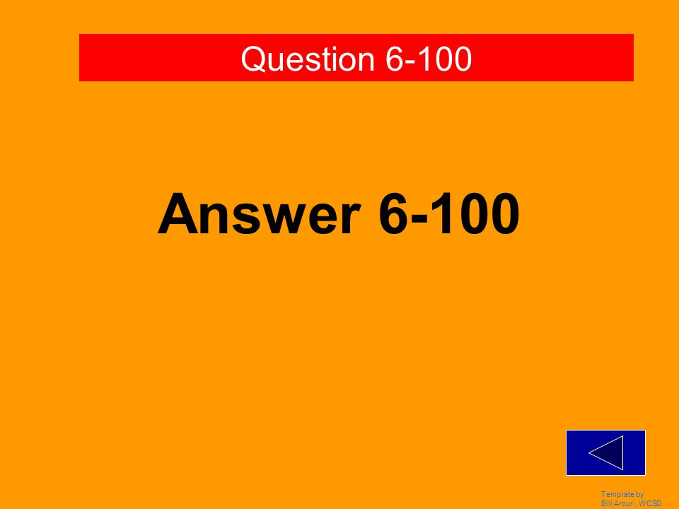 Template by Bill Arcuri, WCSD Answer 5-500 Question 5-500