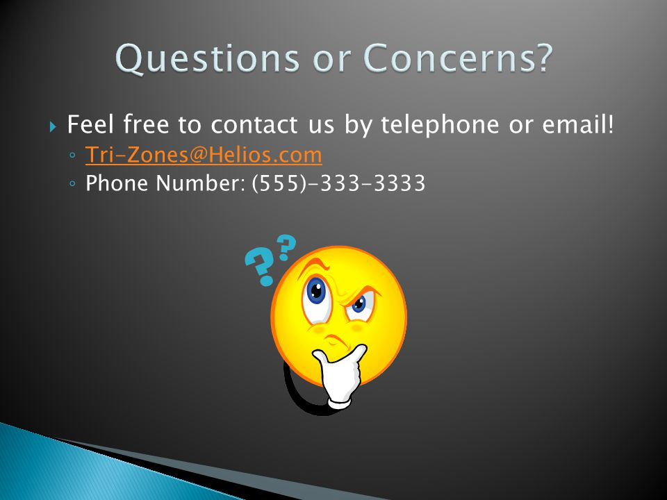  Feel free to contact us by telephone or email.