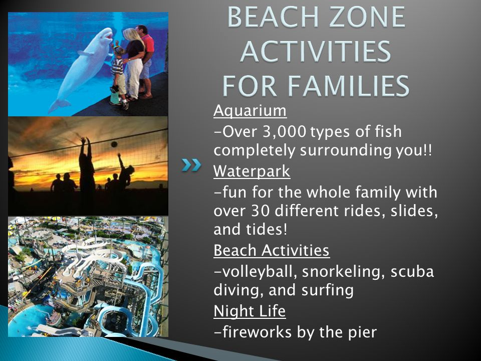 Aquarium -Over 3,000 types of fish completely surrounding you!.