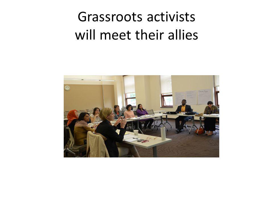 Grassroots activists will meet their allies