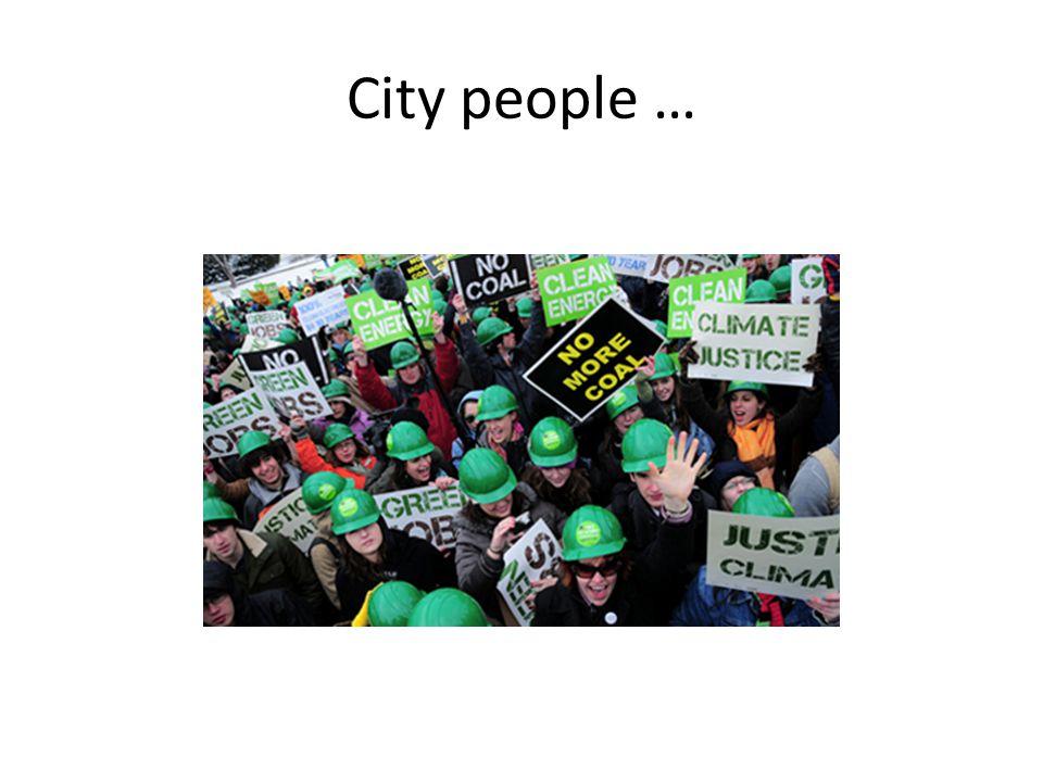 City people …