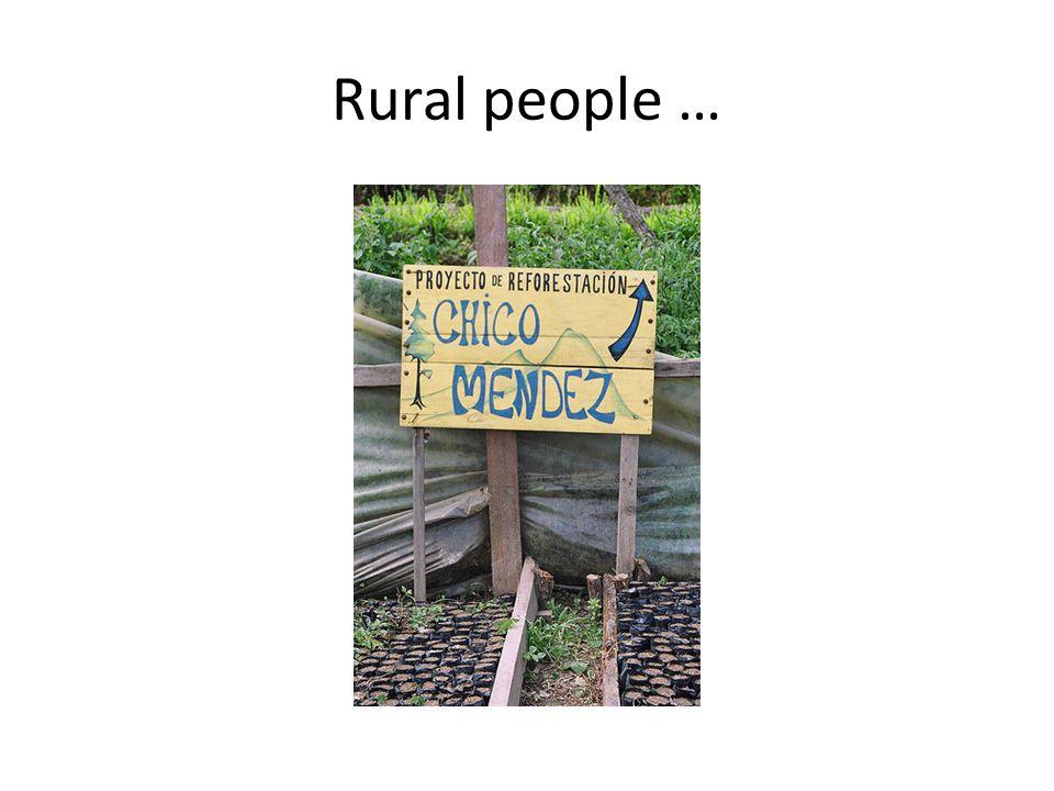 Rural people …