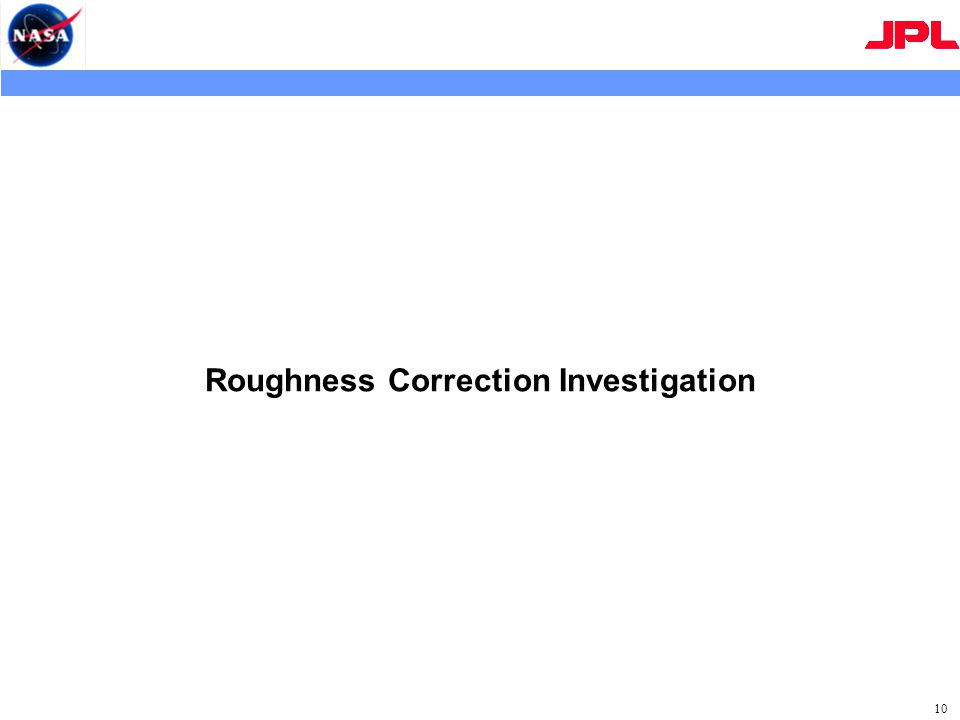 Roughness Correction Investigation 10