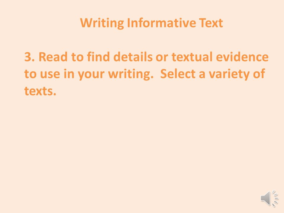 There are many good reasons for writing informational text: