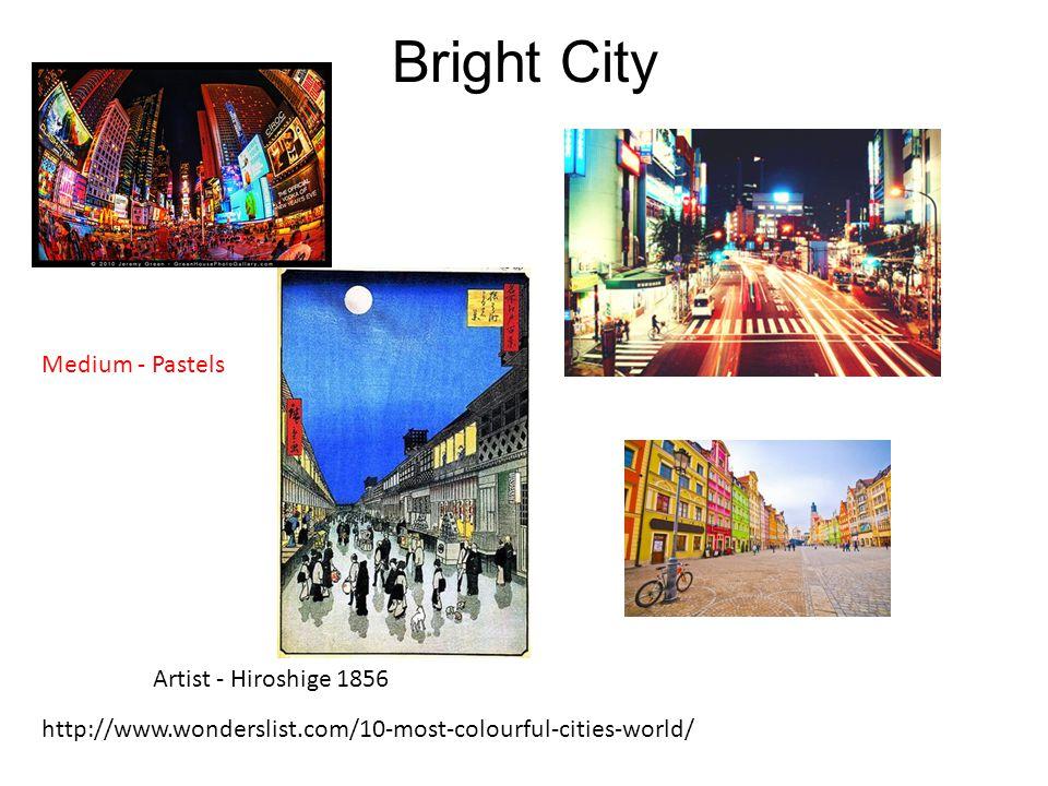 Bright City Medium - Pastels http://www.wonderslist.com/10-most-colourful-cities-world/ Artist - Hiroshige 1856