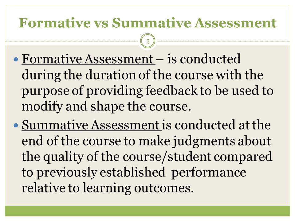 Principles Learning Outcomes determine assessment Plan ahead of time; Design and implement data collection approaches; Examine findings to improve student learning; Revise assessments for the future as needed – not static.