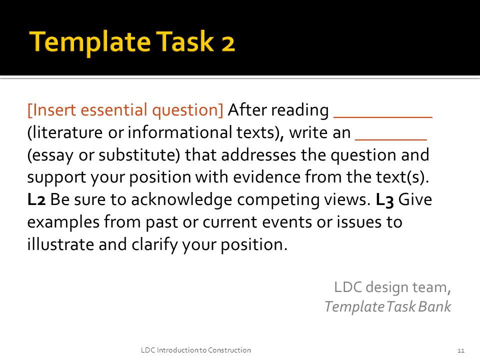 [Insert essential question] After reading ___________ (literature or informational texts), write an ________ (essay or substitute) that addresses the question and support your position with evidence from the text(s).