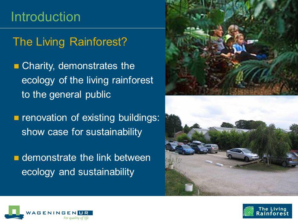 The Living Rainforest.