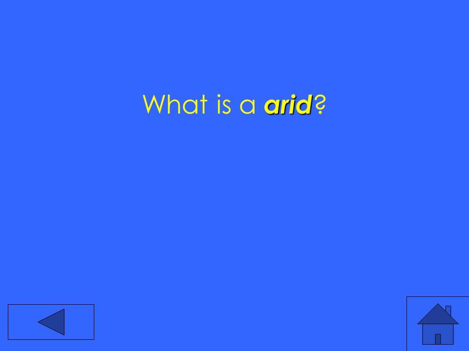arid What is a arid ?