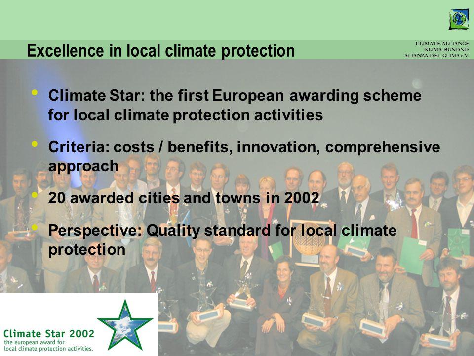 CLIMATE ALLIANCE KLIMA-BÜNDNIS ALIANZA DEL CLIMA e.V. Excellence in local climate protection Climate Star: the first European awarding scheme for loca